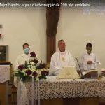 Szentmise Major Sándor atya születésnapjának 100. évi emlékére