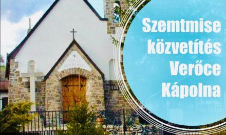 Húsvét II. hét hétfő szentmise – Verőce kápolna  április 12.